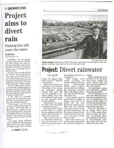 Cincinnati Enquirer, 2010 – In the fall of 2010, Cincinnati State and the Metropolitan Sewer District (MSD) unveiled their plan to build new porous-concrete parking lots in an effort to divert 11 million gallons of rainwater from the MSD. Adjacent to the parking lots, the plan proposed to build special rain garden collection sites. The MSD paid for over two-thirds of the project, which was considered a test to see if similar interventions could work in other places.