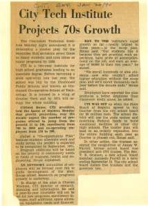 Cincinnati Enquirer, 1970 – In January of 1970, Cincinnati Technical Institute announced the development of a master plan. By 1980, CTI envisioned 7 times as many students and 9 times as many programs.